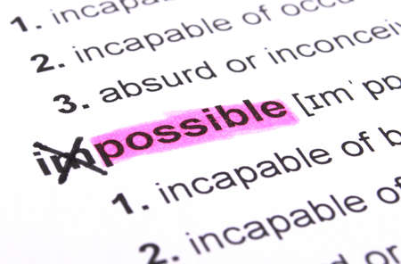 feasible: possible concept with word impossible in dictionary