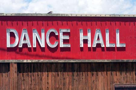 Dance Hall Sign on a Bar Saloon