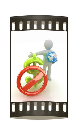negation: 3d man with prohibition sign, Earth and dollar. The film strip Stock Photo
