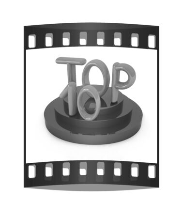 top ten: Top ten icon on white background. 3d rendered image. The film strip with place for your text