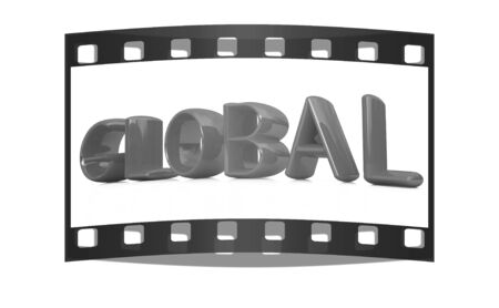 3d text Global on a white background. The film strip photo