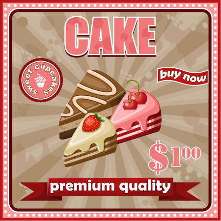Picture of a vintage poster with a cake. vector illustration Vector