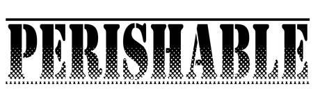 perishable: Grunge rubber stamp with text perishable, vector illustration Illustration