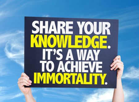 immortality: Share Your Knowledge. Its a Way to Achieve Immortality card with sky background