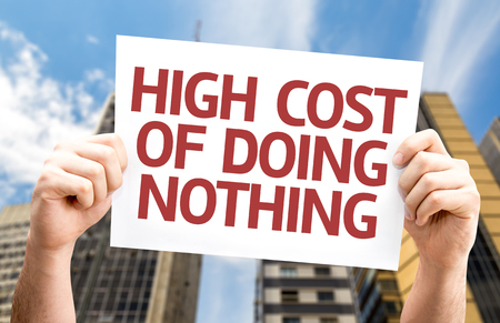 high cost: High Cost of Doing Nothing card with a urban background