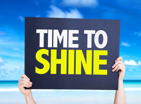 time to shine: Time to Shine card with beach background Stock Photo