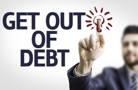 Geschäftsmann auf transparente Platte mit Text zeigt: Get Out of Debt Lizenzfreie Bilder