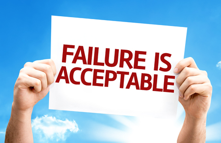 acceptable: Hands holding Failure is Acceptable card with a beautiful day