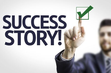 Business man pointing the text Success Story