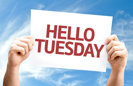 tuesday: Hello Tuesday card with sky background
