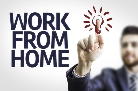 work from home: Businessman with text Work from home Stock Photo