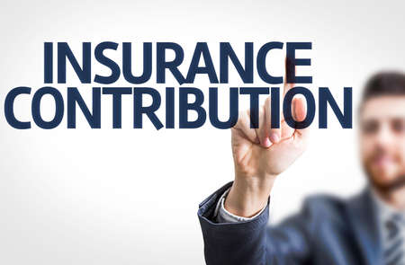 contributor: Business man pointing the text Insurance Contribution
