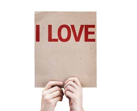 i like: Hands holding cardboard with I Love on white background