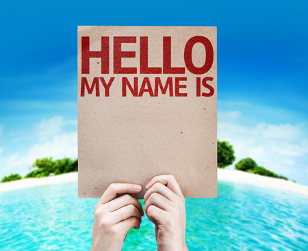 hello my name is: Cardboard with Hello My Name is text on a island background