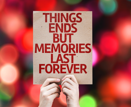 but: Hands holding Things Ends but Memories Last Forever card with bokeh background