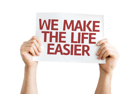 easier: Hands holding We Make the Life Easier card isolated on white background