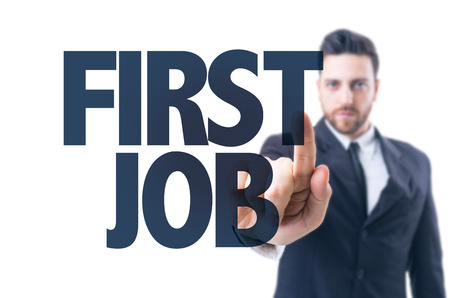 fresh graduate: Business man pointing the text: First Job