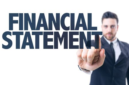 financial statement: Business man pointing the text: Financial Statement