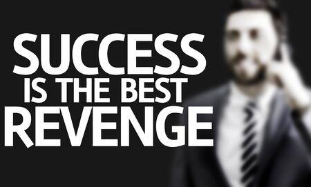 venganza: hombre de negocios con éxito el texto es la mejor venganza una imagen del concepto de