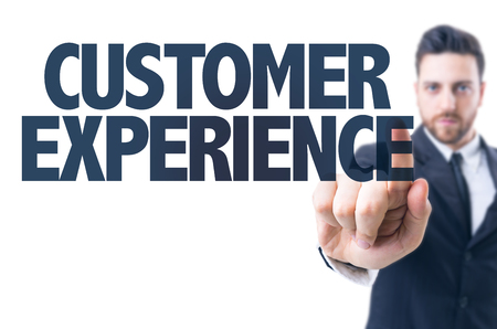 satisfactory: Business man pointing the text: Customer Experience