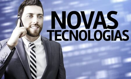 new technologies: Business man with the text New Technologies (In Portuguese) in a concept image