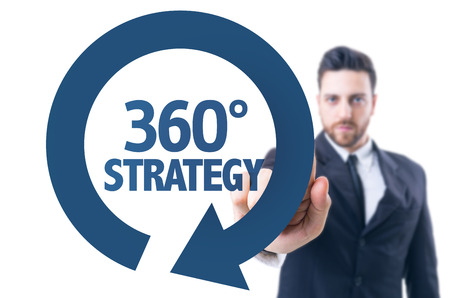 business degree: Business man pointing the text: 360 Degree Strategy