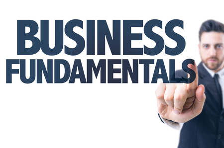 fundamentals: Business man pointing the text: Business Fundamentals Stock Photo