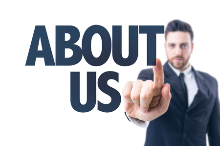 about us: Business man pointing the text: About Us