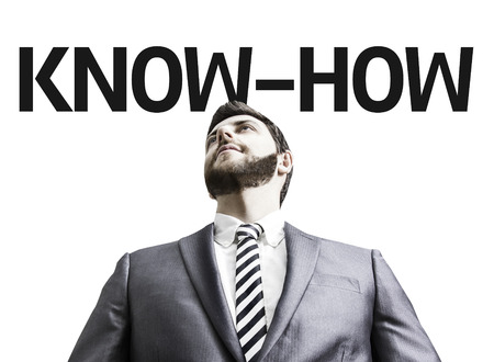 knowhow: Business man with the text Know-How in a concept image