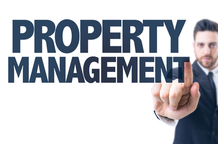 property management: Business man pointing the text: Property Management
