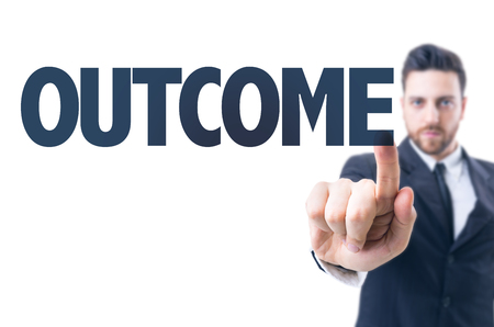 outcome: Business man pointing the text: Outcome Stock Photo
