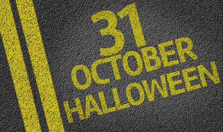 jack tar: 31 October Halloween written on the road