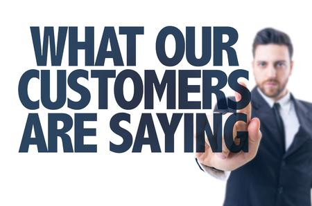 テキストを指すビジネス男: 何の私達の顧客と言って?