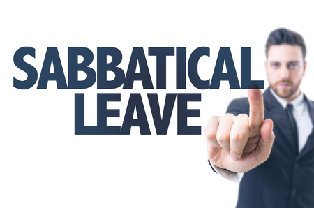 fulfill: Business man pointing the text: Sabbatical Leave Stock Photo