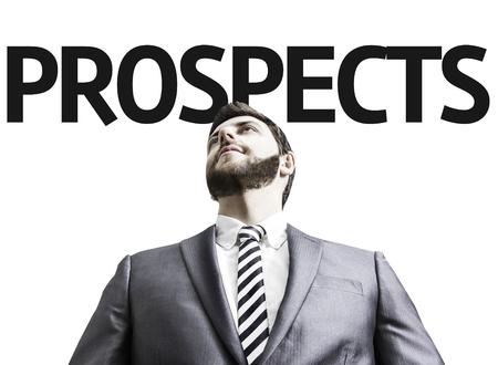 prospector: hombre de negocios con las perspectivas de texto en una imagen del concepto