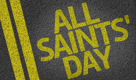 solemnity: All Saints Day written on the road
