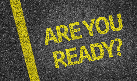 Are You Ready written on the road Stock Photo