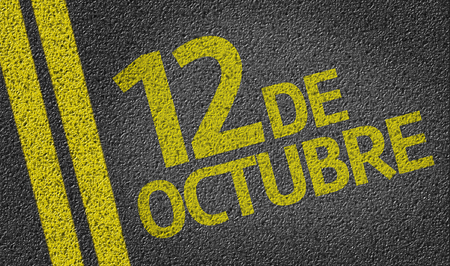 independency: 12 October in Spanish written on the road