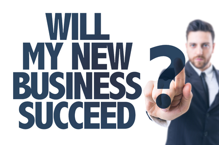 succeed: Business man pointing the text: Will My New Business Succeed? Stock Photo