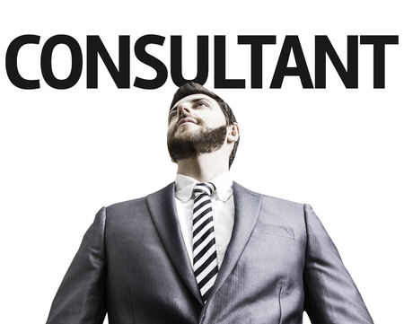 image consultant: Business man with the text Consultant in a concept image Stock Photo