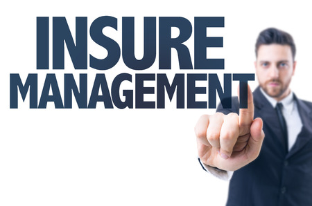 insure: Business man pointing the text: Insure Management
