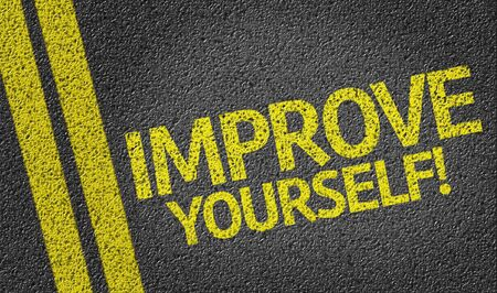 yourself: Improve Yourself written on road