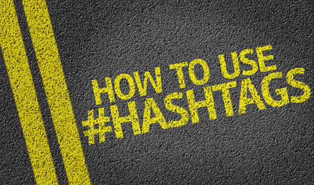 how to: How To Use Hashtags written on road