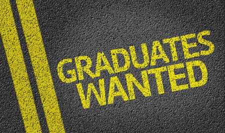 Graduates Wanted written on road