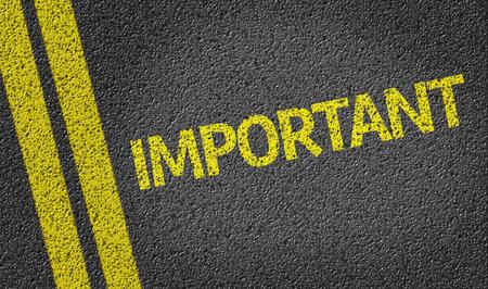 importance: Important written on road