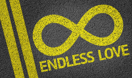 endless: Endless Love written on the road