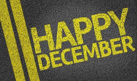diciembre: Feliz diciembre escrito en la carretera