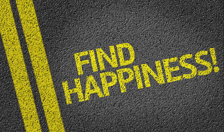 find: Find Happiness! written on road Stock Photo