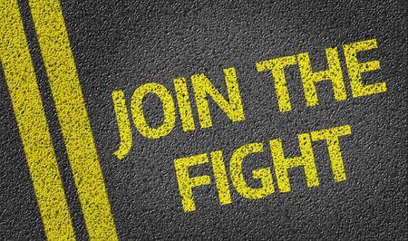 plea: Join The Fight written on asphalt road