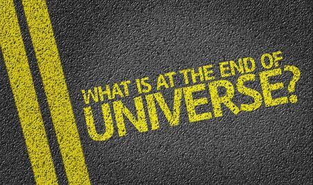 What Is At The End Of The Universe on tar road